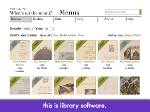 "Screencap of NYPL menus project; slide text: ""this is library software"""